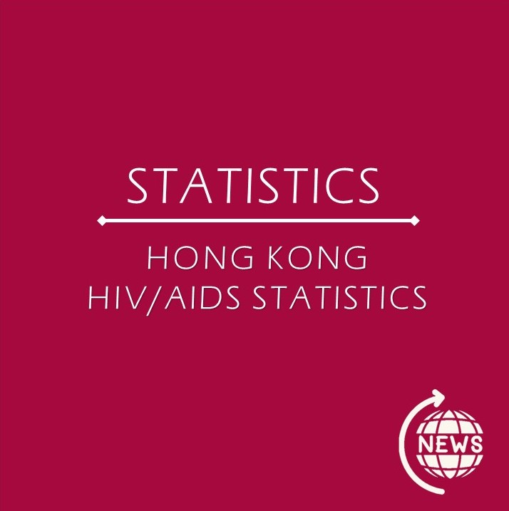 STATISTICS - HONG KONG HIV/AIDS STATISTICS
