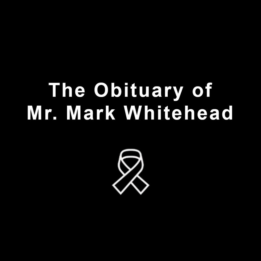 Passing of Past Board Member Mr. Mark Whitehead